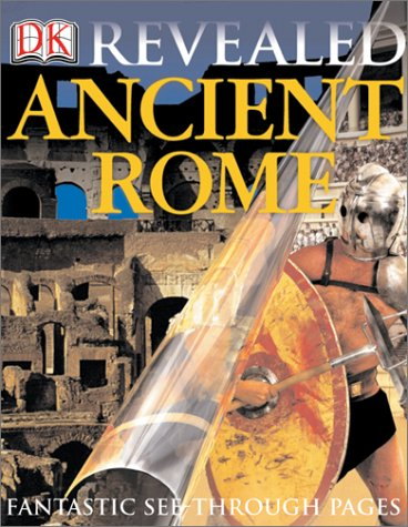 9780789497482: Ancient Rome (DK Revealed)