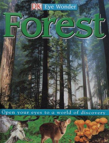 Forest (Eye Wonder): PRENTICE HALL