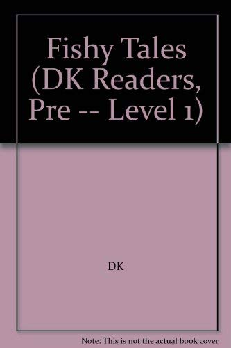 9780789497963: Fishy Tales (DK Readers, Pre -- Level 1)