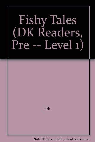 9780789497963: Fishy Tales (DK Reader - Level Pre1)