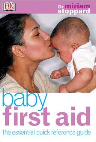 Baby First Aid: Miriam Stoppard