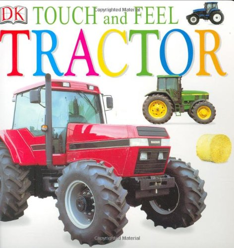 9780789498380: Tractor (Touch and Feel)