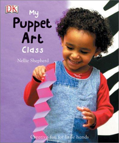 9780789498557: My Puppet Art Class (My Art Class)