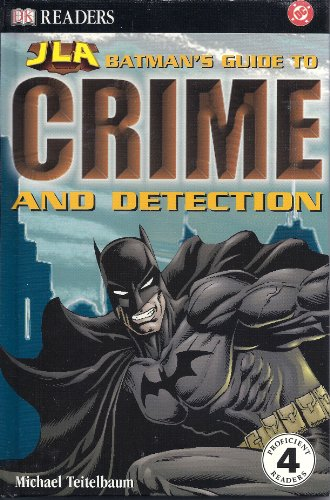 9780789498793: Batman's Guide to Crime & Detection (DK Readers: JLA)