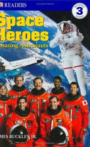 9780789498953: Space Heroes: Amazing Astronauts (DK READERS LEVEL 2)