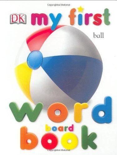 9780789499059: DK MF WORD BOARD BK REV EDIT (My 1st Board Books)