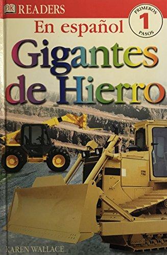 9780789499356: Gigantes De Hierro (DK Readers)