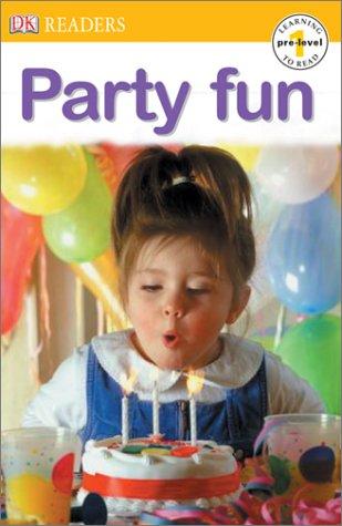 9780789499929: Party Fun (DK Readers, Pre -- Level 1)