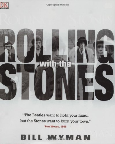 Rolling with the Stones: Dorling Kindersley Publishing