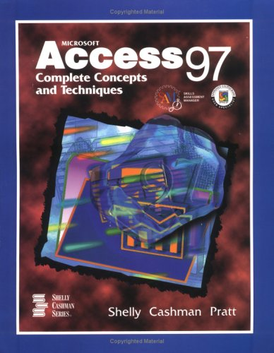 9780789513441: Microsoft Access 97: Complete Concepts and Techniques