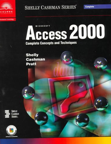 Access 2000 - Complete Concepts and Techniques