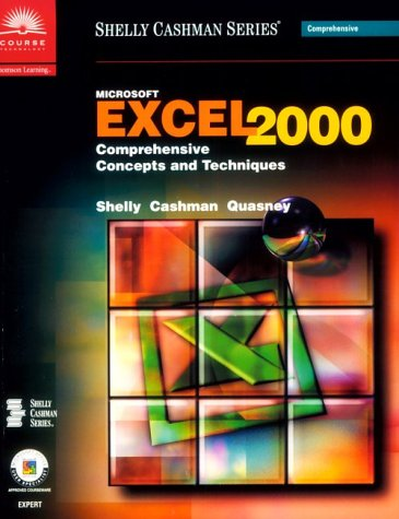 9780789556097: Microsoft Excel 2000: Comprehensive Concepts and Techniques (Shelly Cashman)