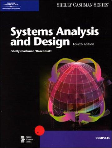 9780789559579 Systems Analysis And Design Shelly Cashman Series Complete Abebooks Shelly Gary B Cashman Thomas J Rosenblatt Harry J 0789559579