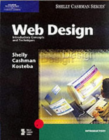 9780789559609: Web Design: Introductory Concepts and Techniques (Shelly Cashman)