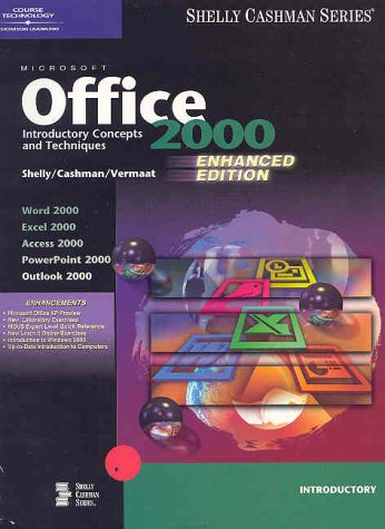 Microsoft Offic 2000: Introductory Concepts and Techniques, Enhanced (Spiral Bound) (Shelly and ...