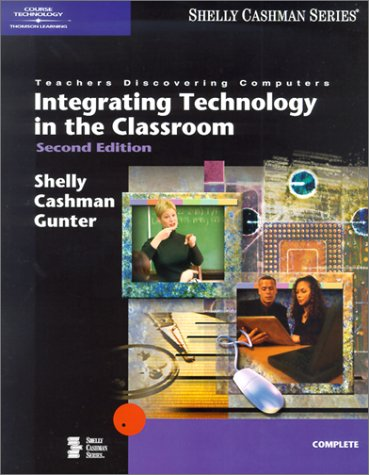 9780789564924: Teachers Discovering Computers: Integrating Technology in the Classroom, Second Edition (Shelly Cashman)