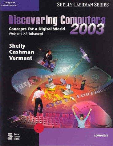 Discovering Computers 2003: Complete Concepts and Techniques