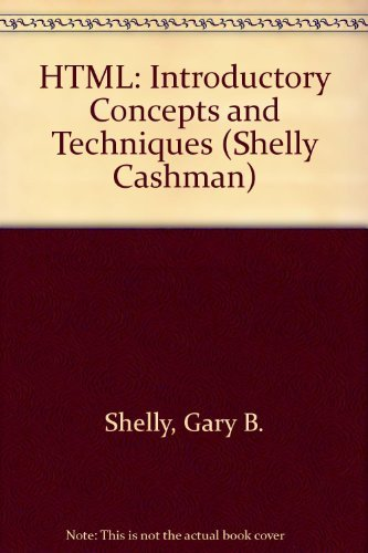 9780789565433: HTML: Introductory Concepts and Techniques, Second Edition (Shelly Cashman)
