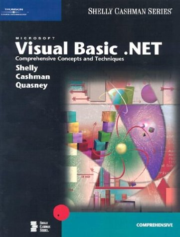 9780789565495: Microsoft Visual Basic .NET: Comprehensive Concepts and Techniques (Shelly Cashman)