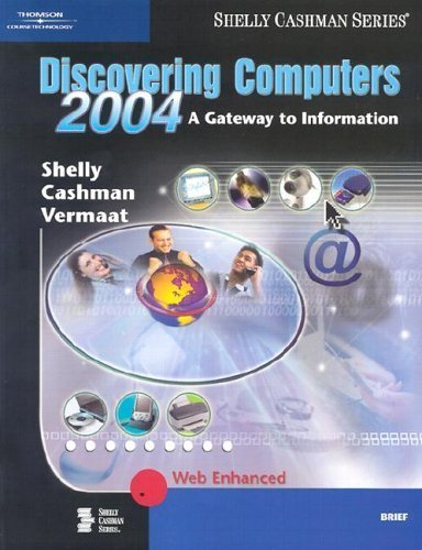 9780789567024: Discovering Computers 2004: A Gateway to Information, Brief (Shelly Cashman)
