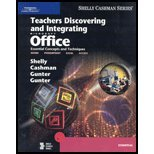 Teachers Discovering and Integrating Microsoft Office: Essential Concepts and Techniques (0789567334) by Gary B. Shelly; Thomas J. Cashman; Randolph E. Gunter; Glenda A. Gunter