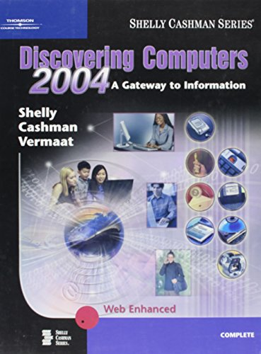 9780789567789: Discovering Computers 2004: A Gateway to Information, Complete
