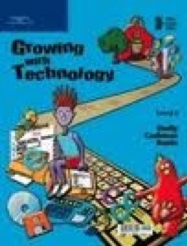 Growing with Technology: Level 2: Gary B. Shelly,