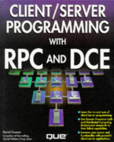 9780789701824: Client/Server Programming With RPC and DCE