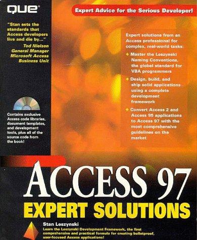 Access 97 Expert Solutions : Expert Solutions: Stan Leszynski