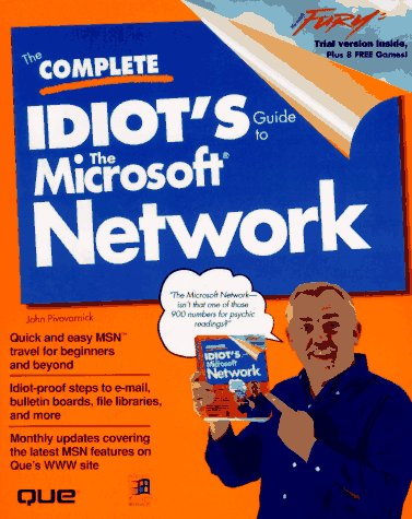 The Complete Idiot's Guide to the Microsoft Network: Pivovarnick, John