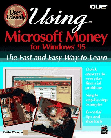9780789706065: Using Microsoft Money for Windows 95 (User-Friendly Series)