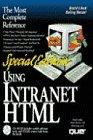 Special Edition Using Intranet Html (Special Edition Using Series): Mark Surfas, Dana Blankenhorn, ...