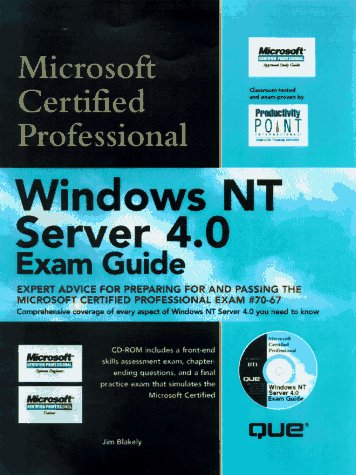 Windows Nt Server 4.0 Exam Guide: Microsoft Certified System Engineer (Exam guide series): ...
