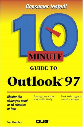 9780789710185: 10 Minute Guide to Outlook 97