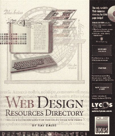 Web Design Resources Directory: Tools and Techniques for Designing Your Web Pages (0789710609) by Ray Davis