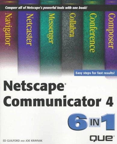9780789710659: Netscape Communicator 4: 6 In 1 (6-In-1 Series)