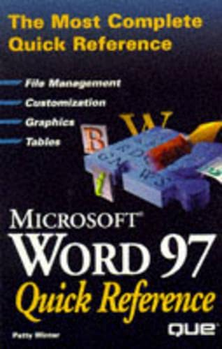 Microsoft Word 97 Quick Reference: Patty Winter
