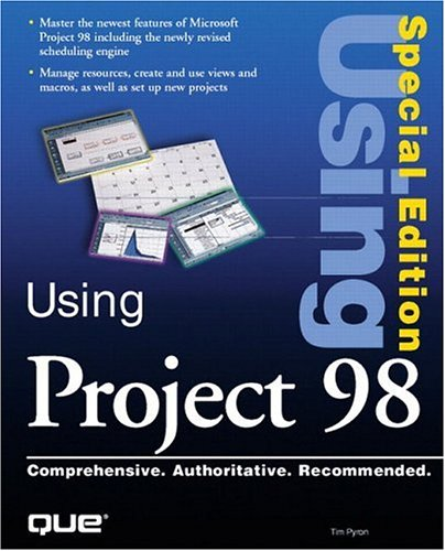 Special Edition Using Microsoft Project 98 (Using: Pyron, Tim, Valentine,