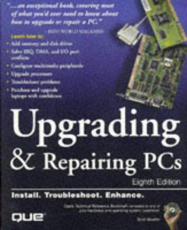 Upgrading and Repairing PCs: Mueller, Scott