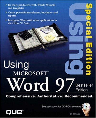 Using Microsoft Word 97: Best Seller Edition: Camarda, Bill