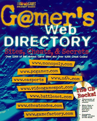 9780789714633: Gamer's Web Directory: Sites, Cheats and Secrets (Official Strategy Guides)