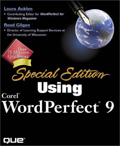 Special Edition Using Corel WordPerfect 9: Laura Acklen, Read Gilgen