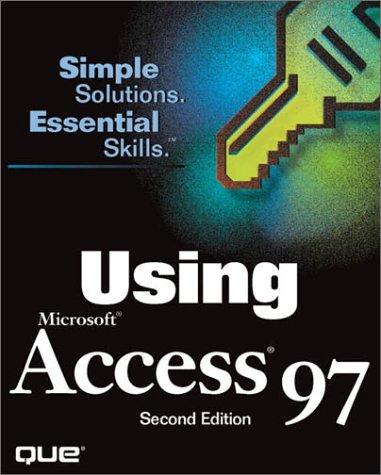 Using Microsoft Access 97: Blanchard, James, Goodling,