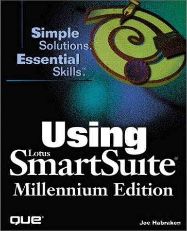 9780789717429: Using Lotus Smartsuite Millennium Edition (Using...)