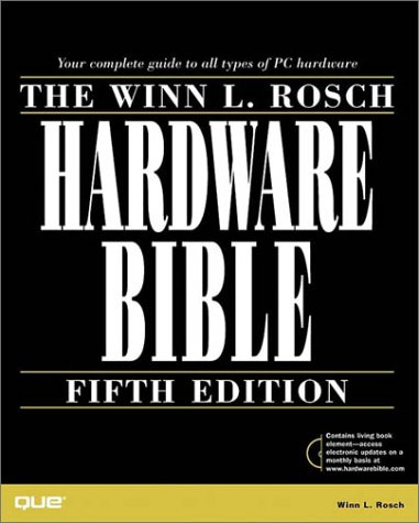9780789717436: Winn L. Rosch Hardware Bible (5th Edition)