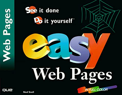 9780789717962: Easy Web Pages: See It Done, Do It Yourself (Que's Easy Series)