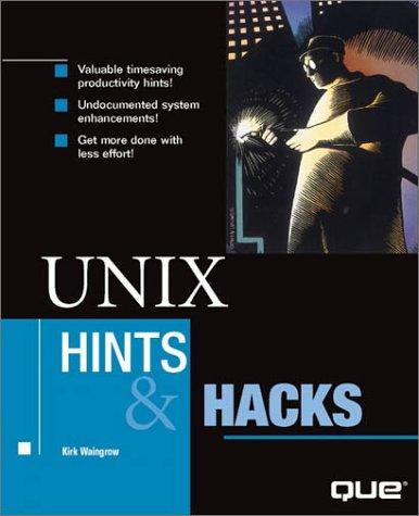 9780789719270: UNIX Hints and Hacks