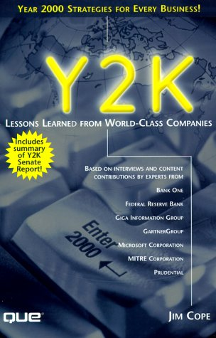 Y2K: Lessons Learned from World-Class Companies: Cope, Jim