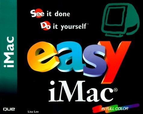 Easy iMac (9780789719928) by Lee, Lisa