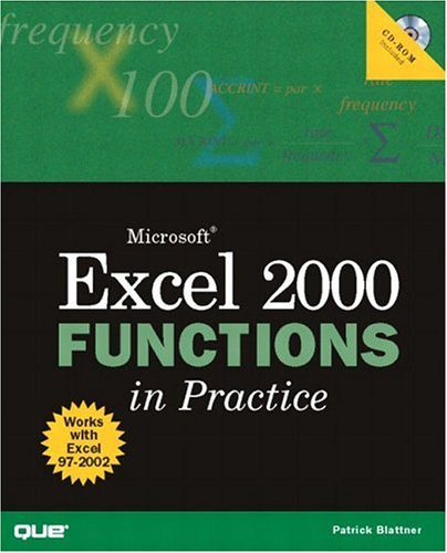 9780789720450: Microsoft Excel 2000 Functions in Practice (Que Quick Reference)
